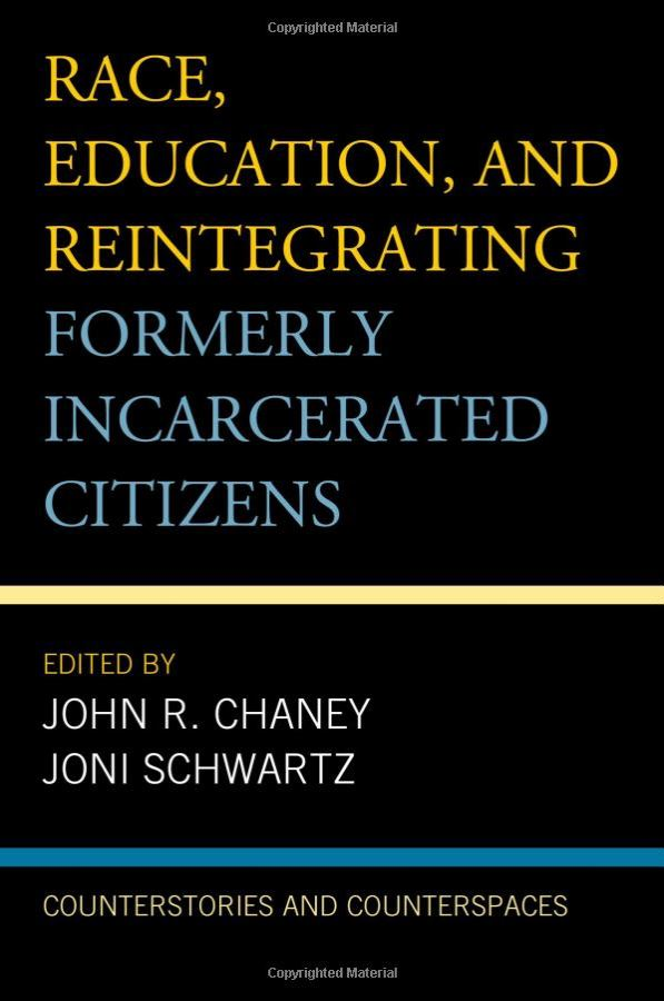 Race, Education and Reintegrating Formerly Incarcerated Citizens