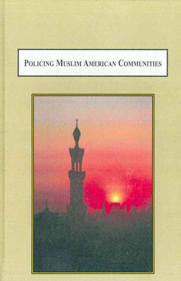 Policing Muslim American Communities